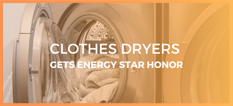 CLothes Dryer gets energy star