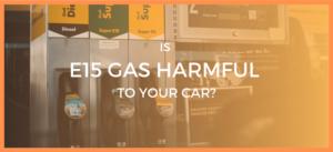 Is E15 Gas Harmul?