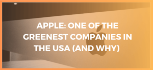 Apple one of the Greenest Companies