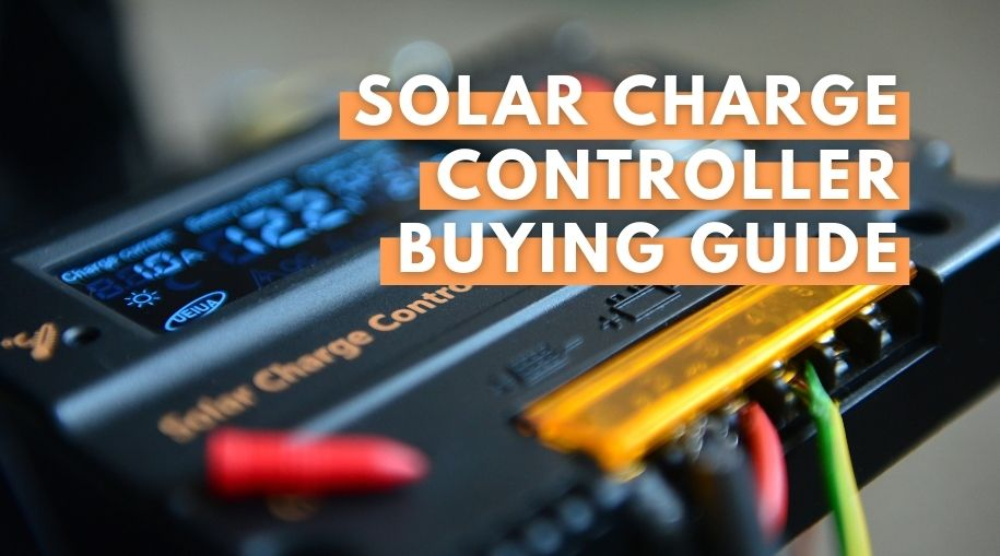 Solar charge Controller Buying Guide