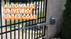 Automatic Driveway Gates Cost - YourEnergyBlog.com Guide