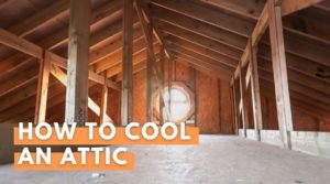 How To Cool An Attic