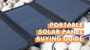 Best Portable Solar Panels buying guide at Your Energy Blog