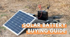 solar battery buying guide